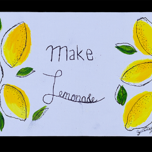 Make Lemonade 5x7